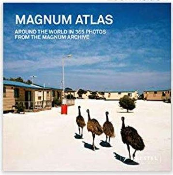 Magnum Atlas: Around the World in 365 Photos from the Magnum Archive (Magnum Photos)