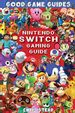 Free Kindle ebook - Nintendo Switch Gaming Guide via Amazon